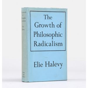 The Growth of Philosophical Radicalism.