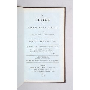 A Letter to Adam Smith, LLD. on the Life, Death, and Philosophy of his Friend David Hume, Esq. By one of the People called Christians.