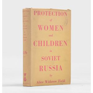 Protection of Women and Children in Soviet Russia.