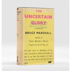 The Uncertain Glory.