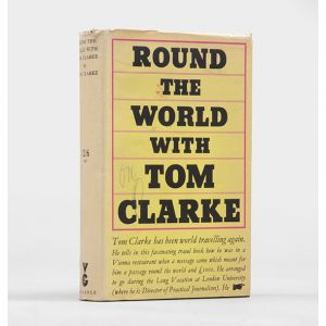 Round The World With Tom Clarke.
