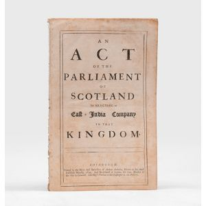 An Act of the Parliament of Scotland for Erecting an East-India Company in that Kingdom.