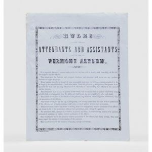 Rules for the Attendants and Assistants of the Vermont Asylum.