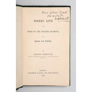 Modern Love, and the Poems of the English Roadside, with Poems and Ballads.