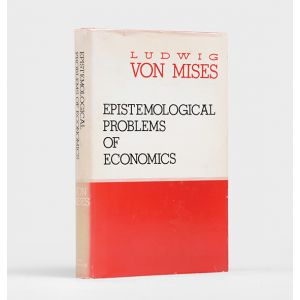 Epistemological Problems of Economics. Translated by George Reisman.