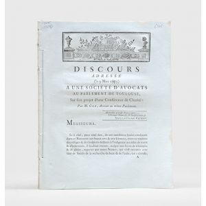 [Drop-head title:] Discours adressé (le 9 Mars 1873 [sic]) à une societé d'avocats au parlement de Toulouse, sur son projet d'une conférence de charité.