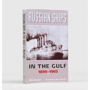 Russian Ships in the Gulf 1899-1903.
