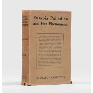 Eusapia Palladino and her Phenomena.