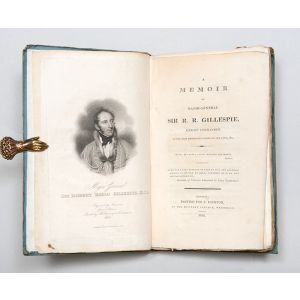 A Memoir of Major-General Sir R. R. Gillespie, Knight Commander of the most honorable Order of the Bath, &c.
