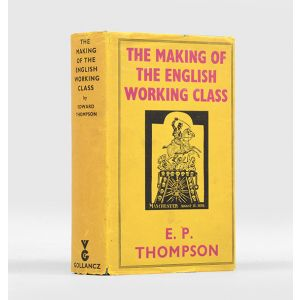 The Making of the English Working Class.