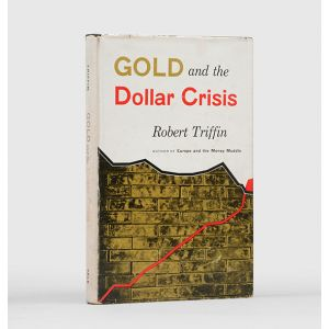 Gold and the Dollar Crisis.