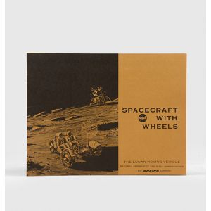 Spacecraft with Wheels: the Lunar Roving Vehicle.