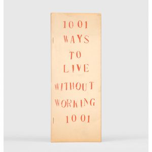 1001 Ways to Live Without Working.