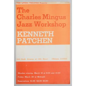 The Living Theatre Presents - The Charles Mingus Jazz Workshop with Kenneth Patchen.