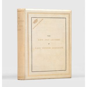 The Life and Letters of Lady Hester Stanhope