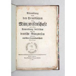 Abhandlung von den Grundsätzen der Münzwissenschaft, mit einer Anwendung derselben auf das deutsche Münzwesen: aus der englischen Originalhandschrift übersetzt.