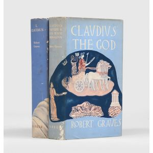 I, Claudius. From the Autobiography of Tiberius Claudius Emperor of the Romans, born B.C. 10, murdered and deified A.D. 54; [and:] Claudius the God and his wife Messalina.