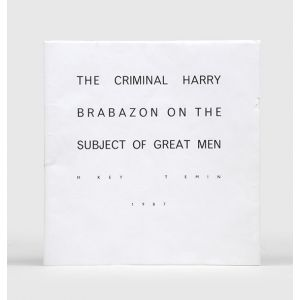 The Criminal Harry Brabazon on the Subject of Great Men.