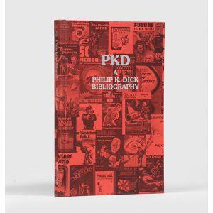 PKD. A Philip K. Dick Bibliography.