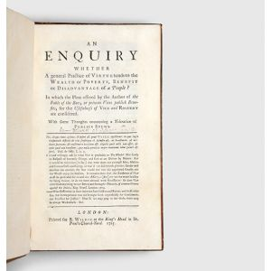 An Enquiry Whether A general Practice of Virtue tends to the Wealth or Poverty, Benefit or Disadvantage of a People?