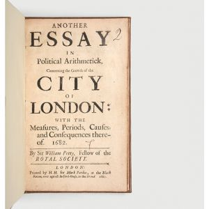 Another Essay in Political Arithmetick, concerning the Growth of the City of London: