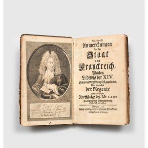 Curieuse Anmerckungen über den Staat von Franckreich, welchen Ludwig der XIV. zeit seiner Regierung fest gegründet, und nunmehro der Regente durch die listigen Rathschläge des Mr. Laws zu allgemeiner Bewunderung glücklich verbessert.