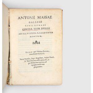 Antonii Massae Gallesii Civis Romani contra usum duelli.