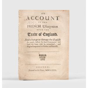 An Account of the French Usurpation upon the Trade of England,