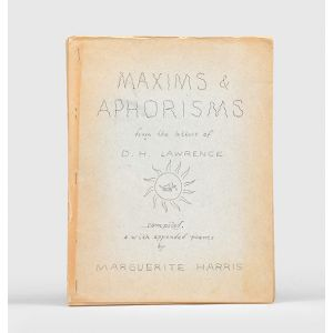 Maxims & Aphorisms from the letters of D. H. Lawrence, compiled, & with appended poems.