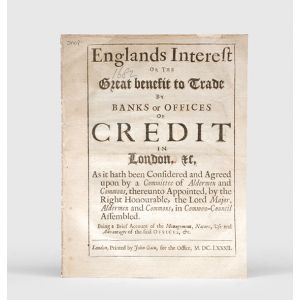 Englands Interest or the Great benefit to Trade by Banks or Offices of Credit in London, &c,