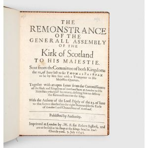 The remonstrance of the Generall Assembly of the Kirk of Scotland to His Maiestie.