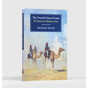 The Trucial Oman Scouts. The Story of a Bedouin Force.