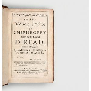 Chirurgorum comes: or the Whole Practice of Chirurgery.
