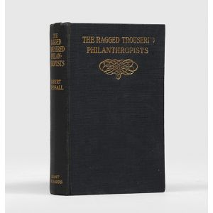The Ragged-Trousered Philanthropists.