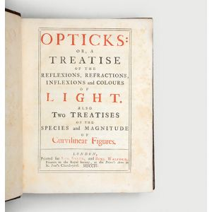 Opticks: or, A Treatise of the Reflexions, Refractions, Inflexions, and Colours of Light.