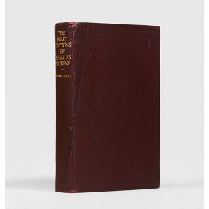 The First Editions of the Writings of Charles Dickens Their Points and Values.