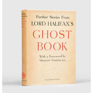 Further Stories from Lord Halifax's Ghost Book.