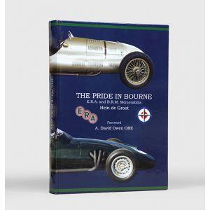 The Pride in Bourne. E.R.A. and B.R.M. Memorabilia.