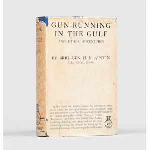 Gun-running in the Gulf and other Adventures.