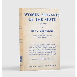 Women Servants of the State 1870-1938.