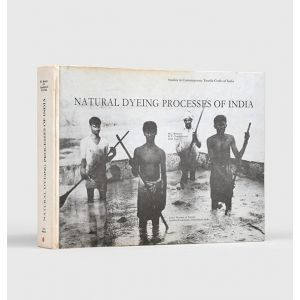 Natural Dyeing Processes of India.
