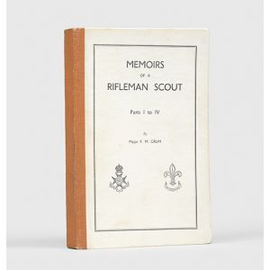 Memoirs of a Rifleman Scout. Parts I to IV.