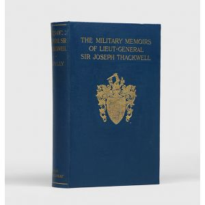 The Military Memoirs of Lieut.-General Sir Joseph Thackwell.