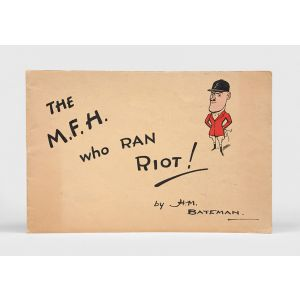 The M.F.H. Who Ran Riot.