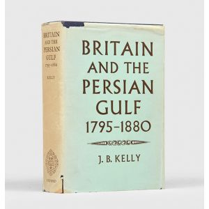 Britain and the Persian Gulf, 1795-1880.