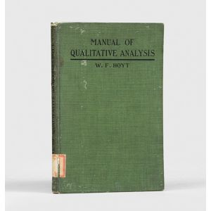 Manual of Qualitative Analysis: Reagent and Combustion Methods.