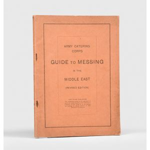 Army Catering Corps. Guide to Messing in the Middle East (Revised Edition).