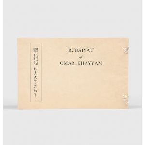 One Hundred Quatrains from the Rubáiyát.