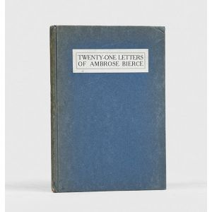 Twenty-one Letters of Ambrose Bierce.