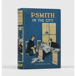 """Psmith in the City. A Sequel to """"Mike""""."""